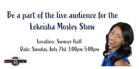Lekeisha Mosley Live Television Show tickets