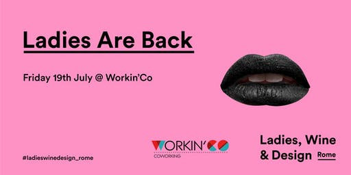 Ladies are back - It's drawing time! 19 July @ Workin'Co