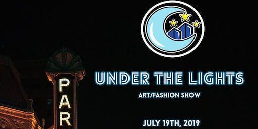 Under The Lights Art/Fashion Show