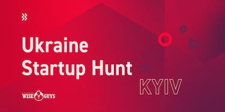 Ukraine Startup Hunt: Kyiv edition tickets