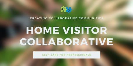 Home Visitors' Collaborative - Professional Self-Care tickets
