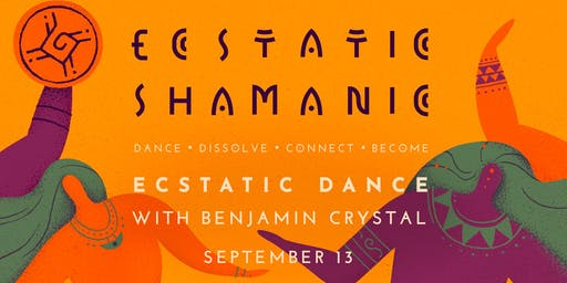 Ecstatic Shamanic - Friday 13th September
