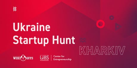 Ukraine Startup Hunt: Kharkiv edition tickets