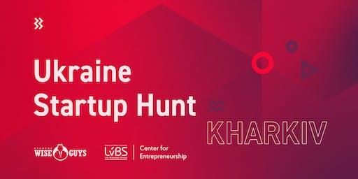 Ukraine Startup Hunt: Kharkiv edition