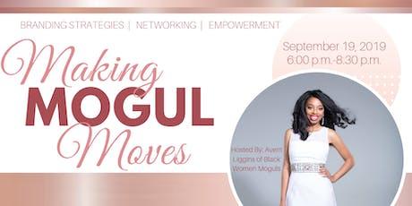 Making Mogul Moves | Black Women Moguls tickets