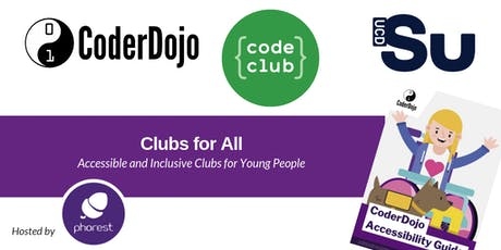 Clubs for All: Accessible & Inclusive Clubs for Young People tickets