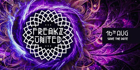 Freakz United #1 'The Awakening' w/ Axial Tilt & Sychotria tickets