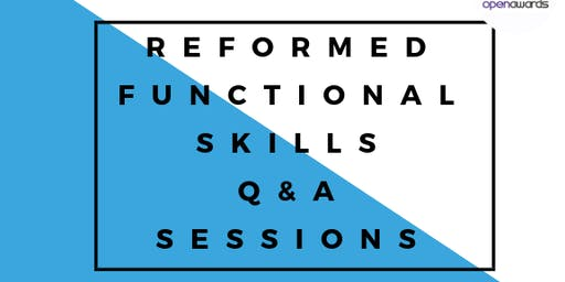 Reformed Functional Skills - Question and Answer Sessions