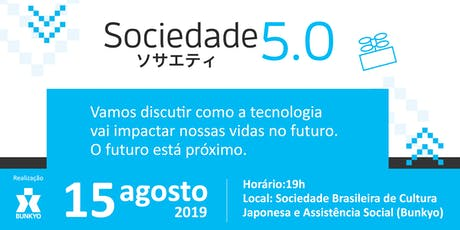 Sociedade   ソサエティ 5.0 ingressos