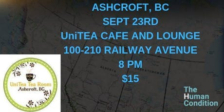 The Human Condition Comedy Tour - Ashcroft, BC tickets