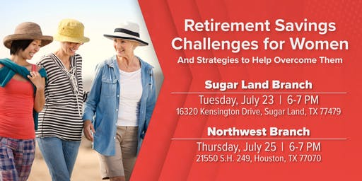 Retirement Savings Challenges for Women - Sugar Land