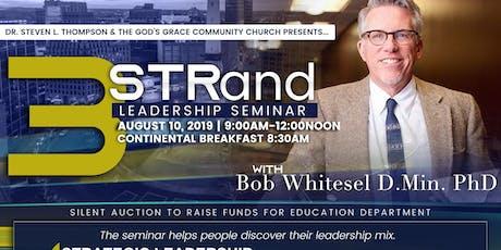 3-STRand Leadership Seminar w Bob Whitesel DMin PhD tickets