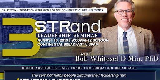 3-STRand Leadership Seminar w Bob Whitesel DMin PhD