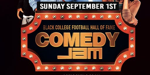 BLACK COLLEGE HALL OF FAME COMEDY CLASSIC