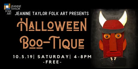 Jeanine Taylor Folk Art's Halloween Boo-tique tickets