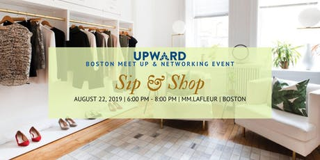 UPWARD Boston Sip & Shop MeetUP tickets