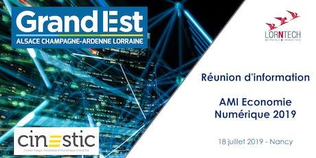 Réunion d'information AMI Economie Numérique 2019 - Nancy billets