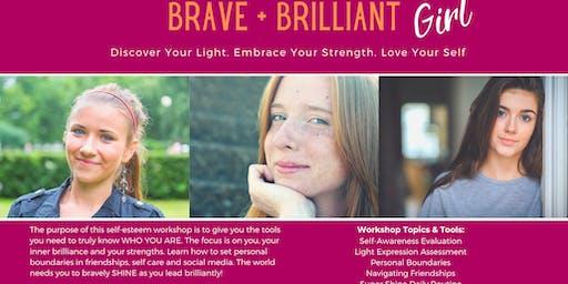 Brave & Brilliant Girl