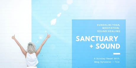 Sanctuary + Sound  tickets