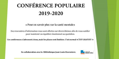 SMQ-BSL (Mont-Joli):Conférence populaire: Anxiété, sois mon invitée!  billets