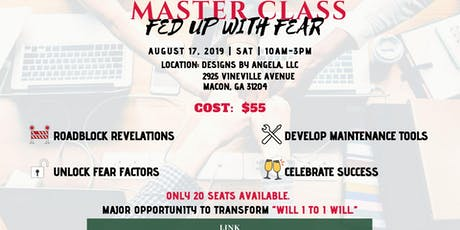 Master Class - Fed Up With Fear tickets