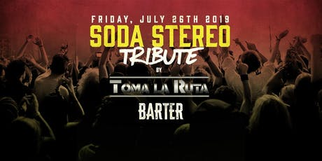 Soda Stereo Tribute by Toma La Ruta tickets