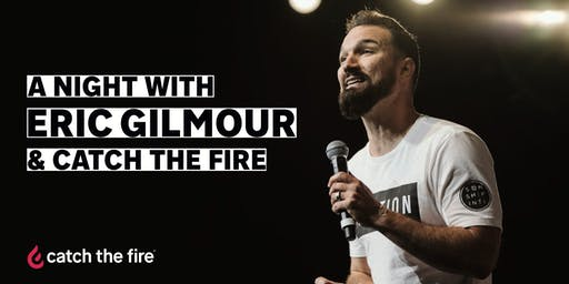 A night with Eric Gilmour and Catch The Fire