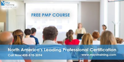 PMP (Project Management) Free Training Course in Sacramento, CA