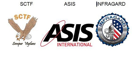 SCTF, ASIS, and InfraGard's Annual Security Workshop - 2019 tickets