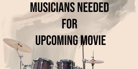 musicians needed for upcoming event in oct 20.19 tickets