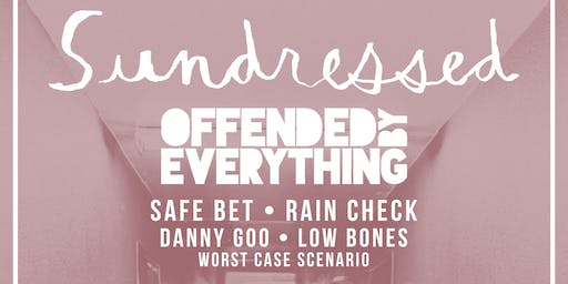 Sundressed with Offended by Everything at Backyard On Bell