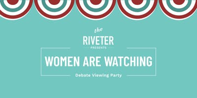 """Women are Watching"" Debate Viewing Party"