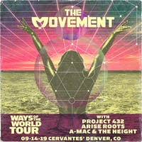 The Movement w/ Project 432, Arise Roots, A-Mac & The Height