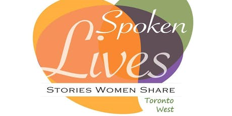 Spoken Lives - Toronto West, Tuesday, September 10, 2019 tickets