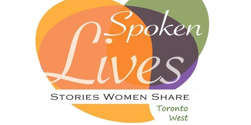 Spoken Lives - Toronto West, Tuesday, September 10, 2019