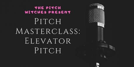 Pitch Masterclass: Elevator Pitch tickets