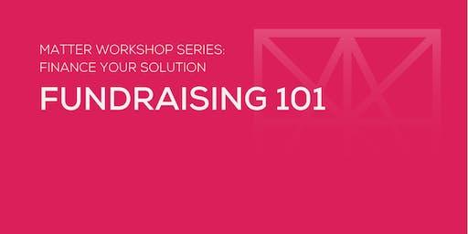MATTER Workshop: Fundraising 101