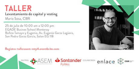 "Taller ""Levantamiento de capital y vesting"" Monterrey tickets"