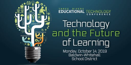 Three Rivers Educational Technology Conference (TRETC) 2019