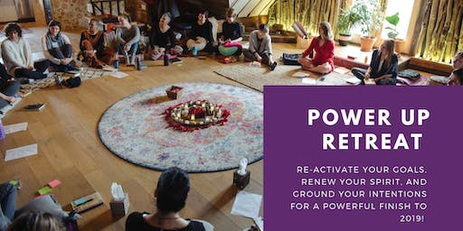 POWER UP Autumn Retreat August 25th!