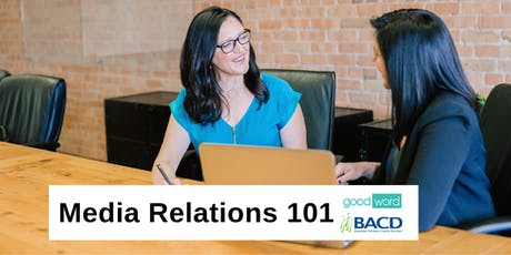 Media relations 101: cultivating relationships with reporters tickets
