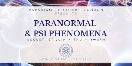 PARANORMAL & PSI PHENOMENA tickets
