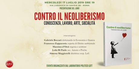 """Presentazione del libro """"Contro il neoliberismo"""" biglietti"""