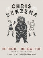 Chris Renzema - The Boxer + The Bear Tour