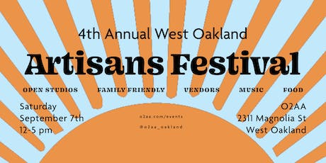 4th Annual West Oakland Artisans Festival tickets