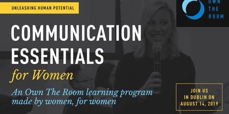 Own The Room: Communications Essentials for Women - Dublin tickets