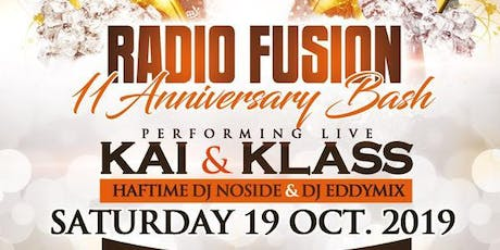 RADIO FUSION 11TH ANNIVERSARY : KLASS & KAI  tickets