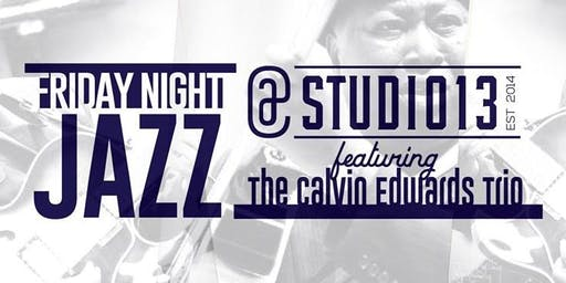 Friday Night Jazz & Fish Fry with Calvin Edwards