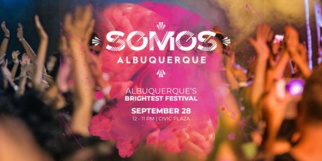 SOMOS ABQ 2019: Albuquerque's Brightest Festival tickets