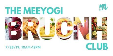 The Meeyogi Brunch Club (Yoga + Brunch) tickets
